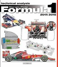 Formula 1 2014/2015: Technical Analysis, Piola, Giorgio