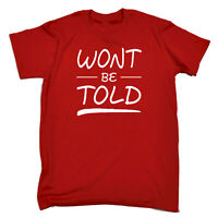 Funny Novelty T-Shirt Mens tee TShirt - Wont Be Told