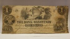 Obsolete 1854 $1.00 Note From The Bank Of Washtenaw, Ann Arbor, Mi.