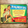 VINTAGE STYLE METAL WALL DOOR SIGN KITCHEN PICTURE FUNNY GIFT JOKE FOR WOMEN MUM