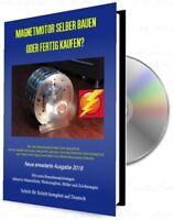 Magnetmotor selber bauen oder fertig kaufen? Hardcover Buch + CD Ausgabe 2018