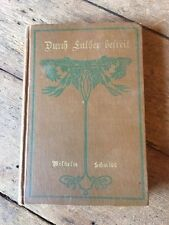 1920 Liberated by Luther Wilhelm Schmidt Book German Durch Luther Befreit