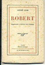 ANDRE GIDE. ROBERT. EDITION ORIGINALE. VELIN N°