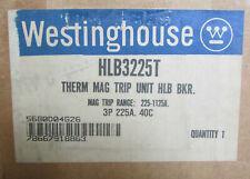 Westinghouse HLB3225T 225 Amp Trip Unit  3-POLE New
