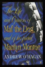 Andrew O'Hagan - The Life and Opinions of Maf the Dog; SIGNED 1st/1st