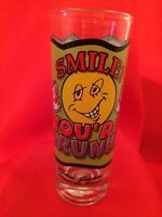 "BRAND NEW! ""SMILE YOU'RE DRUNK!"" SHOOTER Shot Glass VINTAGE San Juan Puerto Rico"