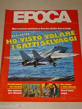 EPOCA=1985/1829=SARATOGA PORTAEREI=SANTOMENNA=BOGIANCKINO=CORRADO FERLAINO=
