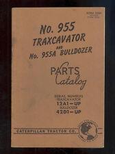 1957 CATERPILLAR 955 TRAXCAVATOR & 955A BULLDOZER PARTS MANUAL / 12A1-up / 42D1