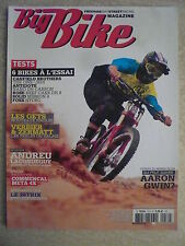 BIG BIKE magazine n° 72 Essai CANFIELD ANTIDOTE ROSE SOLID FOES.  AARON GWIN