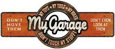 MY GARAGE - MY TOYS - MY TOOLS - MY RULES - STAHLSCHILD BLECHSCHILD 45X19 6420