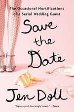 Save the Date: The Occasional Mortifications of a Serial Wedding Guest - VeryGoo