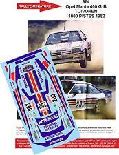 DÉCALS 1/18 réf 964 Opel Manta 400 GrB TOIVONEN  1000 PISTES 1982
