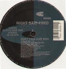 RIGHT SAID FRED - Don't Charla Sólo Kiss (Pinza Rmx) - Carisma - 0-96200 Usos