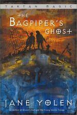 The Bagpipers Ghost: Tartan Magic, Book Three