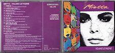 MIETTA CD VOLANO LE PAGINE 1991 Mango Amedeo Minghi Biagio Antonacci 1a STAMPA