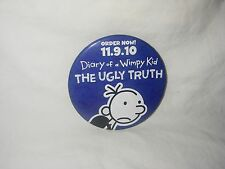 DIARY OF A WIMPY KID THE UGLY TRUTH PROMO PINBACK BUTTON ADVERTISING NEW BOOK