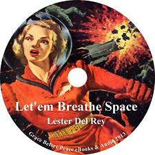 Let'em Breathe Space, Lester Del Rey Sci-Fi Adventure Audiobook on 1 MP3 CD