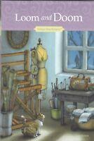Antique Shop Mysteries: Loom & Doom Hardcover Book By Susan Sleeman **READ**