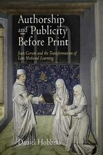 Authorship and Publicity Before Print: Jean Gerson and the Transformation of Lat