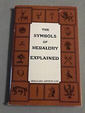 The Symbols of Heraldry Explained (Heraldry and genealogy series) Vintage 1980