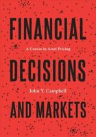 Financial Decisions and Markets A Course in Asset Pricing 9780691160801