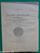 JULIEN BAUDRIER BIBLIOGRAPHE H DE TERREBASSE BIBLIOPHILIE LYON