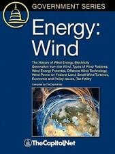 Energy: Wind: The History Of Wind Energy, Electricity Generation From The Win...