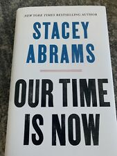 STACEY ABRAMS SIGNED book our time is now - inhand
