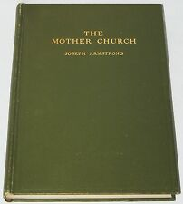 The Mother Church - Armstrong (HC c. 1911) History of Christian Science Edifice