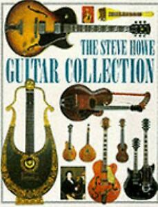 Steve Howe Guitar Collection Hardcover Tony, Howe, Steve Bacon