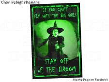 "metal print ""tin sign"" STAY OFF THE BROOM Wicked Witch Wizard of OZ funny"