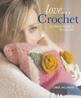 Love... Crochet, Meldrum, Carol, New Book