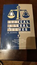 Ethical And Legal Issues In School Counseling by Theodore Remley 3rd Ed