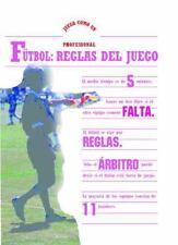 Futbol: Reglas Del Juego (Juega Como UN Professional) (Spanish Edition)