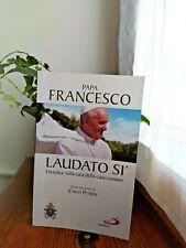 LAUDATO SI'. ENCICLICA SULLA CURA DELLA CASA COMUNE, Papa Francesco, 2015