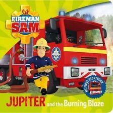 Fireman Sam Jupiter and the Burning Blaze by Egmont UK Ltd (Board book, 2015)