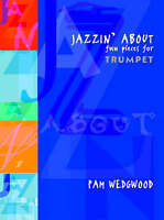 Jazzin' About: (Trumpet and Piano) by Faber Music Ltd (Paperback, 1999)