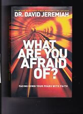 What Are You Afraid Of? Dr. David Jeremiah HC W/DJ VF-RESCUE