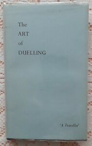 THE ART OF DUELLING BY A TRAVELLER 1971 EDITION