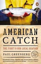 American Catch: The Fight for Our Local Seafood by Greenberg, Paul