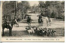 CARTE POSTALE ARCACHON VILLE D HIVER PARTIE DE CHASSE ASSEMBLEE DE LA MEUTE