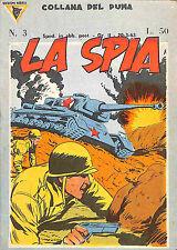 """[870] COLLANA DEL PUMA ed. Erregi 1963 n.  3 """"La spia"""" stato Ottimo"""