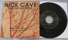 Nick Cave - The Ballad Of Robert Moore../King.. -  Ltd. Ed. Picture Sleeve PS 7""