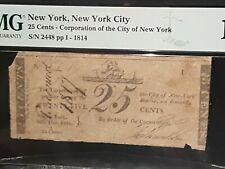 ➡➡UNCONFIRMED NOTE WAR OF 1812 ->1814 New York City 25¢ Scrip. PMG F12 S/N 2448
