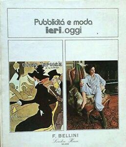 Pubblicità e moda ieri e oggi Bellini London House fashion vintage advertising