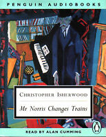 Audio Book - Christopher Isherwood MR NORRIS CHANGES TRAINS read by Alan Cumming