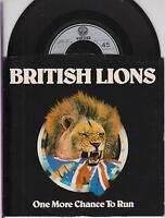"BRITISH LIONS - One More Chance To Run - 1977 UK Vertigo 2-trk 7"" vinyl single"