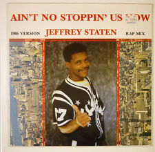 """12"""" Maxi - Jeffrey Staten - Ain't No Stoppin' Us Now - B1618 - washed & cleaned"""
