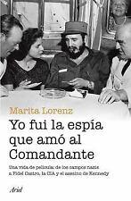 YO FUI LA ESPFA QUE AMO AL COMANDANTE - LORENZ, MARITA/ NOAIN, IDOYA (COL) - NEW