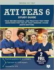 ATI TEAS 6 Study Guide: TEAS Review Manual and Practice Test Prep Questions